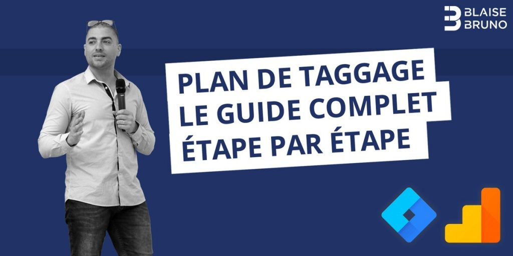 Plan de marquage Google Analytics - Julien Coquet et Bruno Guyot